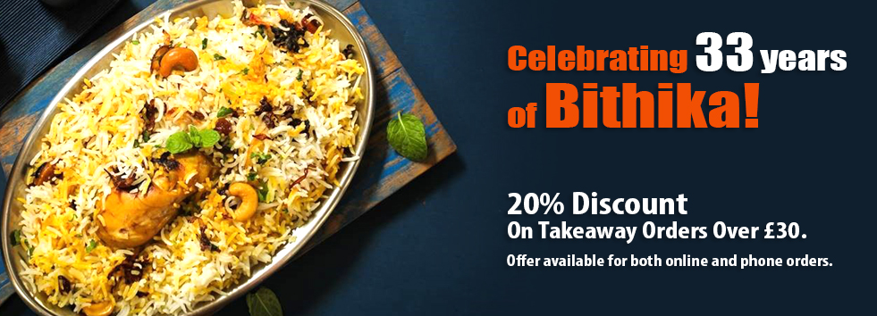 GET 20% on order over £30 Bithika Indian Takeaway BT9