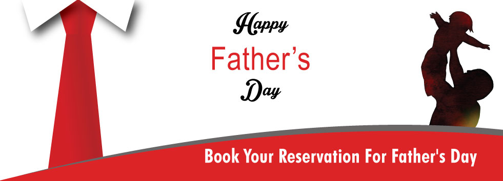 Book Your Reservation For Father's Day